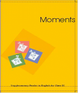 "English text book ""Moments Supplementary Reader"" E-book for class 9"